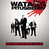 Watagatapitusberry by Pitbull