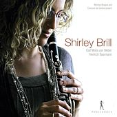 Shirley Brill: Clarinet Recital  ? C.M. VonWeber / H. Baermann by Shirley Brill