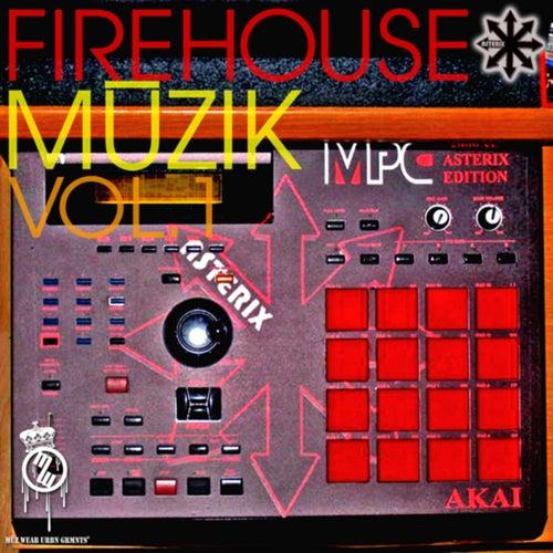 Firehouse Muzik Vol 1 by Asterix