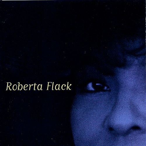Roberta by Roberta Flack