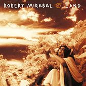 The Story Of Land by Robert Mirabal