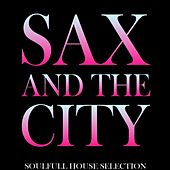 Sax and the City by Sax Appeal