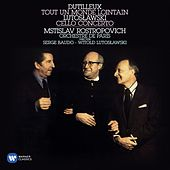 Dutilleux & Lutoslawski : Cello Concertos by Mstislav Rostropovich