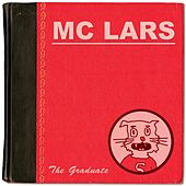 The Graduate by MC Lars