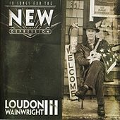 Songs For The New Depression by Loudon Wainwright III