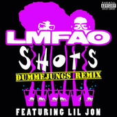 Shots by LMFAO