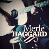 Merle Haggard by Merle Haggard