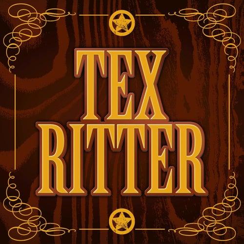 Tex Ritter by Tex Ritter