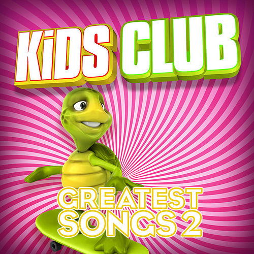 Kids Club - Greatest Songs Vol. 2 by The Studio Sound Ensemble