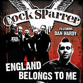 England Belongs To Me (Dan Hardy Version) by C*ck Sparrer