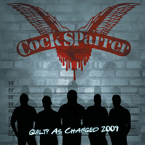Guilty As Charged 2009 von C*ck Sparrer