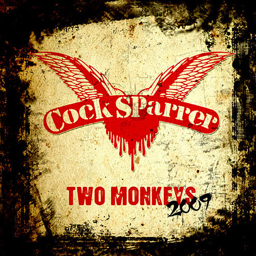 Two Monkeys 2009 von C*ck Sparrer
