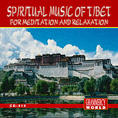 Spritual Music Of Tibet For Relaxation And Meditation by Buddhist Monks Of Tibet