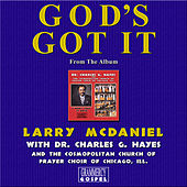 God's Got It (Single) by Dr. Charles G. Hayes