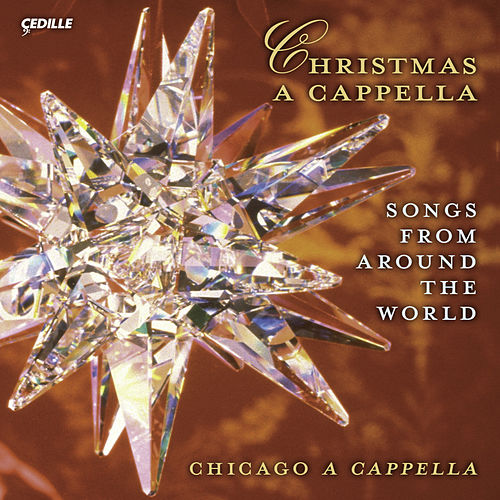 Christmas A Cappella (Songs From Around the World) (Chicago A Cappella) by Chicago A Cappella