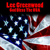 God Bless The USA (Re-Recorded / Remastered) by Lee Greenwood