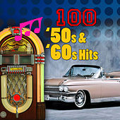 100 '50s & '60s Hits von Various Artists