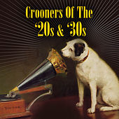 Crooners Of The '20s & '30s by Various Artists