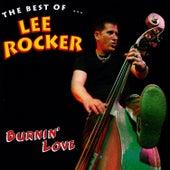 Burnin' Love: The Best Of Lee Rocker by Lee Rocker