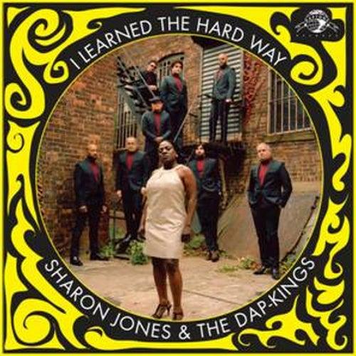 I Learned the Hard Way - Single by Sharon Jones & The Dap-Kings