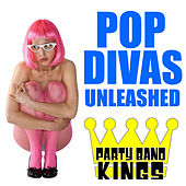 Pop Divas Unleashed by Party Band Kings