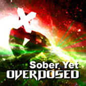 Sober Yet Overdosed by B Complex