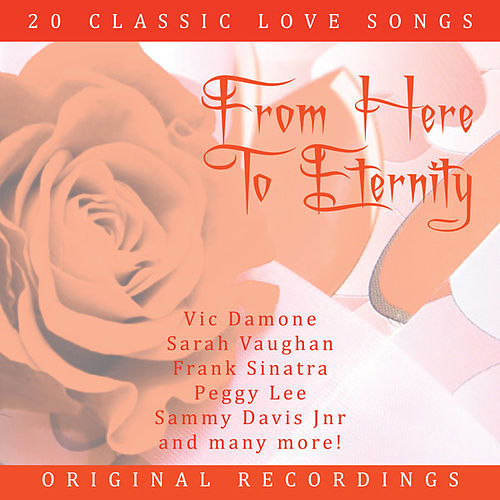 From here to Eternityia by Various Artists