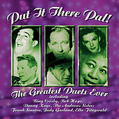 Put It There Pal - The Greatest Duets Ever by Various Artists