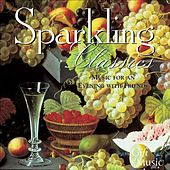 Sparkling Classics - Music for an Evening of Friends by Various Artists