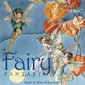 Fairy Fantasy (A) (Music and Verse of Fairyland) von Various Artists