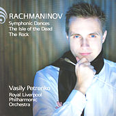 Rachmaninov: Symphonic Dances, The Isle of the Dead, The Rock by Various Artists