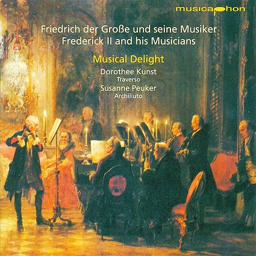 Chamber Music (Baroque) - Frederick Ii / Benda, F. / Bach, C.P.E. / Schaffrath, C. / Quantz, J.J. by Musical Delight