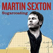 Sugarcoating by Martin Sexton