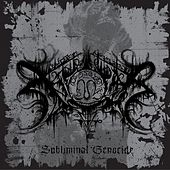 Subliminal Genocide by Xasthur