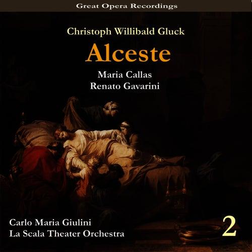 C.W. Gluck: Alceste(Callas, Gavarini,Giulini) [1954], Vol. 2 by Milan Teatro alla Scala Orchestra
