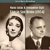 Great Performances - Maria Callas & Beniamino Giglil Live in San Remo, 1954 by Various Artists