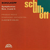 Schulhoff:  Symphonies Nos 3 & 5 by Prague Radio Symphony Orchestra