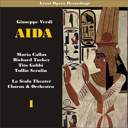 Giuseppe Verdi: Aida [1955], Vol. 1 by La Scala Chorus