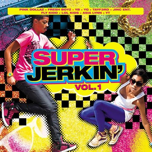 Super Jerkin Vol. 1 by Various Artists