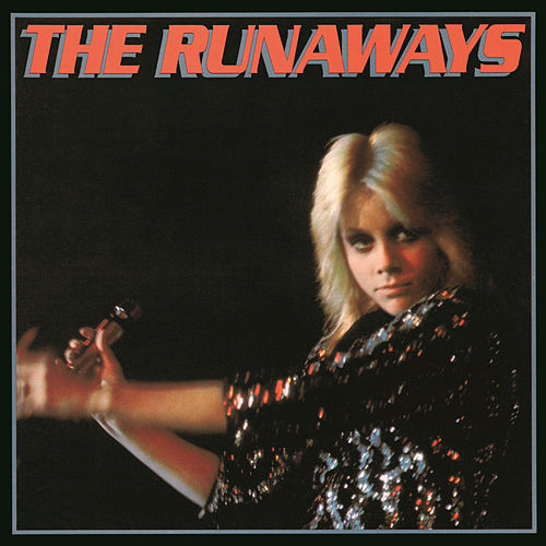 The Runaways by The Runaways