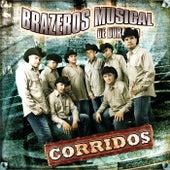 Corridos by Brazeros Musical De Durango