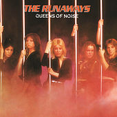 Queens Of Noise by The Runaways