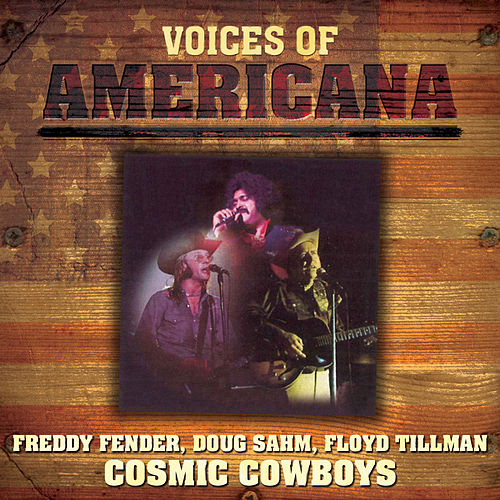Voices Of Americana: Crazy Cajun's Cosmic Cowboys by Various Artists