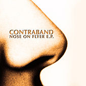 Nose On Flyer E.P. by Contraband