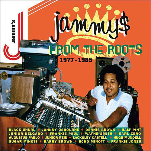 Jammys From The Roots (1977-1985) by Various Artists