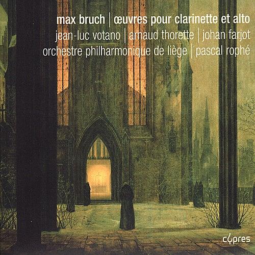 Bruch: Œuvres pour clarinette et alto by Jean-Luc Votano