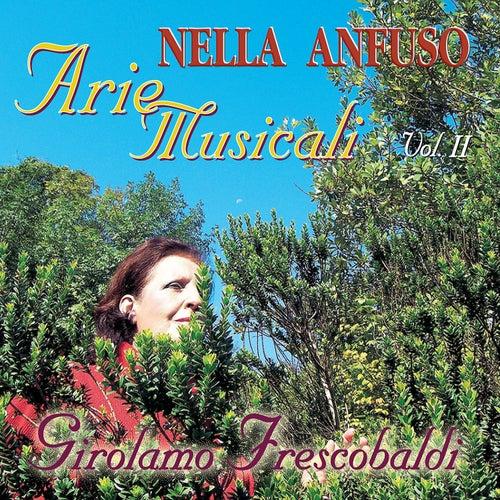 Girolamo Frescobaldi - Arie Musicali II by Nella Anfuso