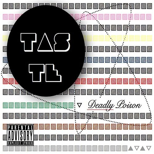Deadly Poison by Taste