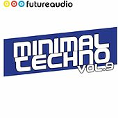 Minimal Techno Vol. 9 von Various Artists