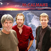 Scots Abroad by The McCalmans